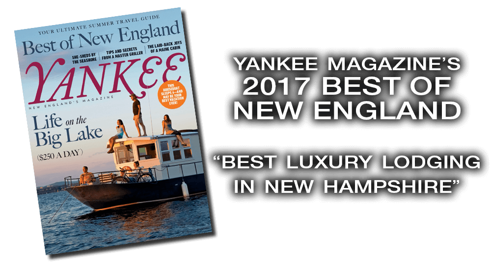 Horseleg Hill Lodge named Best Luxury Lodge in New Hampshire 2017 by Yankee Magazine
